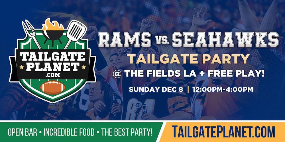 The Fields La Tailgate Rams Vs Seahawks