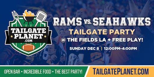 The Fields LA Tailgate – Rams vs. Seahawks