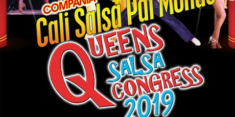 QUEENS SALSA CONGRESS 2019 -- SOCIAL DANCE PARTY tickets