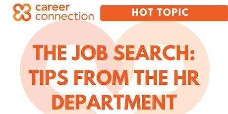 The Job search: Tips from the HR department tickets