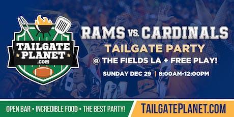 The Fields LA Tailgate – Rams vs. Cardinals tickets