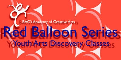 Red Balloon Youth Arts Discovery Series