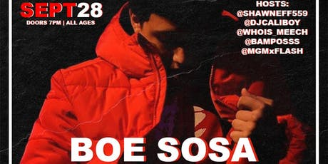 BOE SOSA & FRIENDS live in Fresno, Ca tickets
