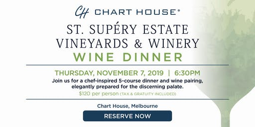 Chart House St. Supéry Estate Wine Dinner- Melbourne, FL