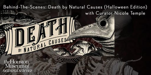 Behind-the-Scenes: Death by Natural Causes (Halloween Edition)