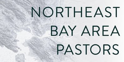 Northeast Bay Area Pastors | Fall 2019 Luncheon