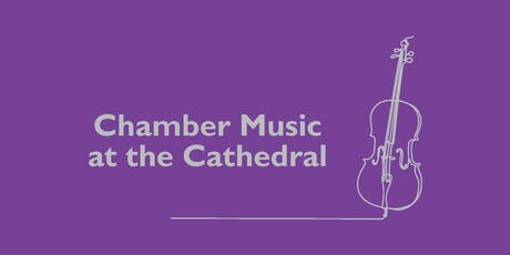 Chamber Music at the Cathedral tickets
