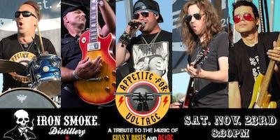 "Appetite for Voltage ""November Rain"" Show (GnR & AC/DC Tribute)@ Iron Smoke"