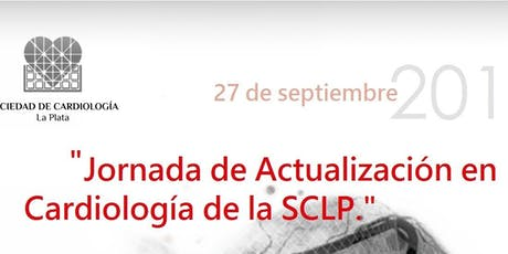 Jornada de Actualización en Cardiología de la SCLP entradas