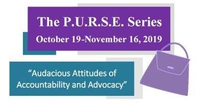 The P.U.R.S.E. Series