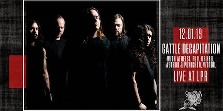 Cattle Decapitation with Atheist and more tickets
