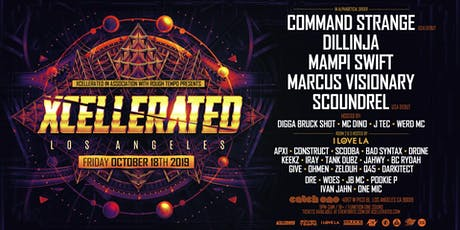 Xcellerated & Rough Tempo Presents: Command Strange (USA Debut), Dillinja, Mampi Swift, Marcus Visionary, Scoundrel (USA Debut), Digga Bruck Shot, MC Dino, J Tec, & Werd / Rooms 2 & 3 Hosted by I Love LA (18+) October 18th 2019 @Catch One tickets