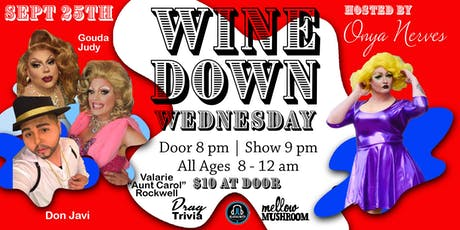 Wine Down Wednesday - Sept 25th tickets
