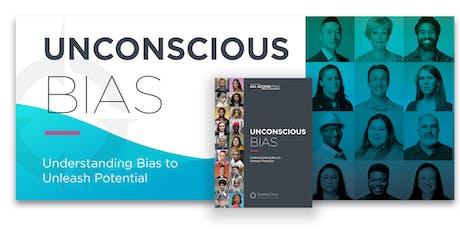 Unconscious Bias: Understanding Bias to Unleash Potential tickets
