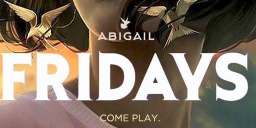 Abigail Fridays ll Guest List ll Hip-Hop Friday's
