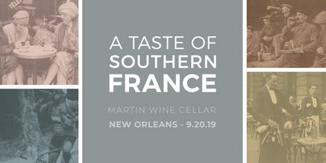 A Taste of Southern France: New Orleans tickets