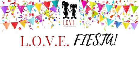 L.O.V.E.'s  Annual Fiesta! tickets