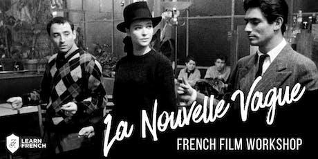French Film Workshop: La Nouvelle Vague tickets