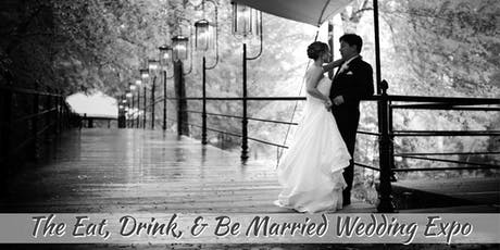 The Nov. 2019 Eat, Drink, And Be Married Wedding Expo tickets