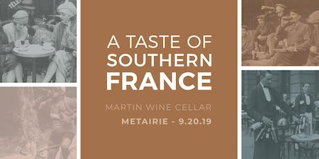 A Taste of Southern France: Metairie tickets