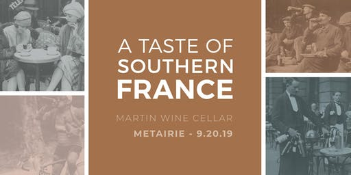 A Taste of Southern France: Metairie