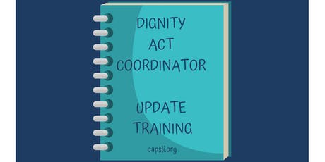 Dignity Act Coordinator Training tickets
