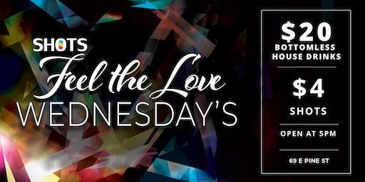 Feel the Love Wednesdays @ SHOTS Orlando