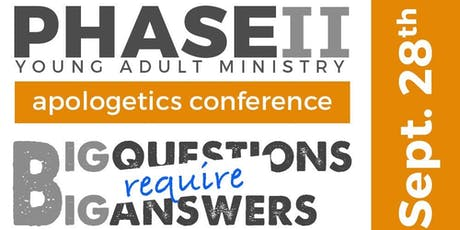 Phase II Apologetics Conference tickets