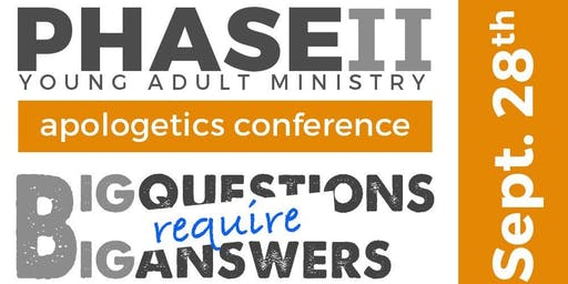 Phase II Apologetics Conference