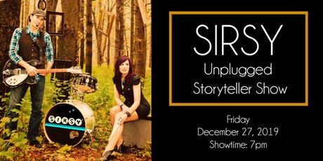 Sirsy Unplugged Storyteller Show tickets