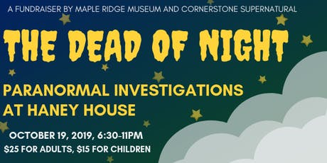 The Dead of Night: Paranormal Investigations at Haney House tickets