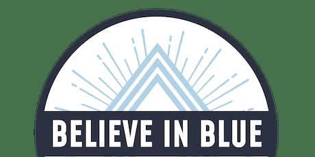 Believe in Blue  tickets