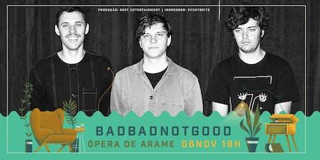 BADBADNOTGOOD em Curitiba ingressos