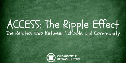 ACCESS: The Ripple Effect. The Relationship Between Schools and Community