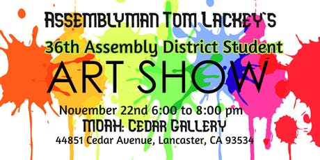 Assemblyman Tom Lackey's 36th Assembly District Student Art Show tickets