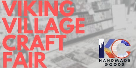 KC Handmade Goods @ Viking Village Craft Fair tickets