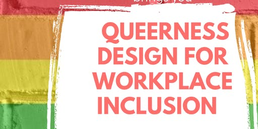 Queerness Design for Workplace Inclusion