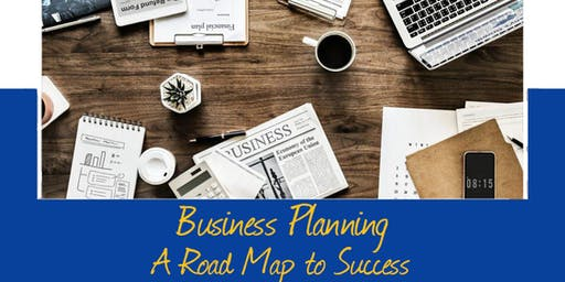 Business Planning - A Road Map to Success