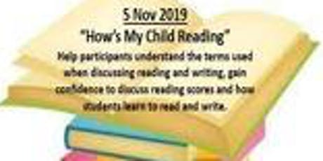 """SUPPORT YOUR STUDENT SUCCESS SERIES:  """"How's My Child Reading"""" tickets"""