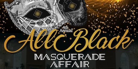 4th Annual All Black Masquerade Affair tickets