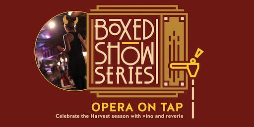 Boxed Show Series #1: Opera on Tap Portland