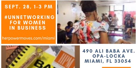 HerPowerMoves - Miami-Dade #unnetworking  tickets