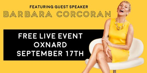 (FREE) Shark Tank's Barbara Corcoran LIVE in Oxnard!