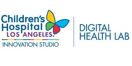 Children's Hospital Los Angeles Digital Health Lab DEMO DAY @ CHLA! tickets
