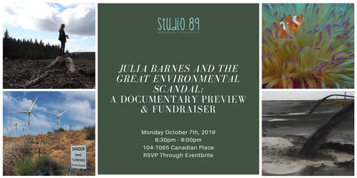 JULIA BARNES AND THE GREAT ENVIRONMENTAL SCANDAL: A Documentary Preview and Fundraiser