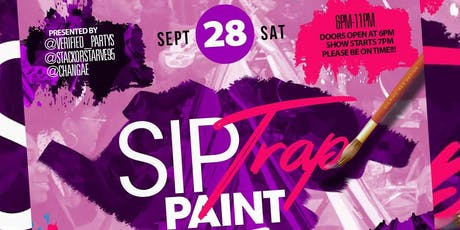 Sip x Trap x Paint tickets