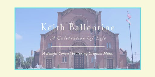 A Celebration of Life with Keith Ballentine