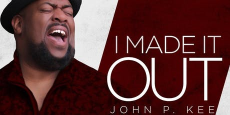 J&S Sound and Production Presents John P. Kee & New Life I Made It Out Tour tickets
