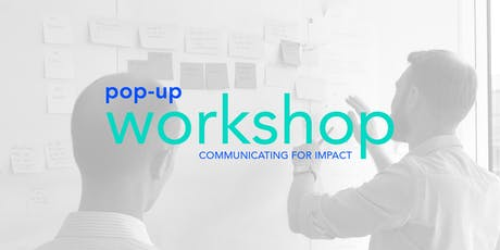 Communicating for Impact Workshop tickets