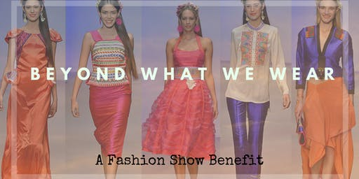 Beyond What We Wear | A Fashion Show Benefit for Hispanic Heritage Month